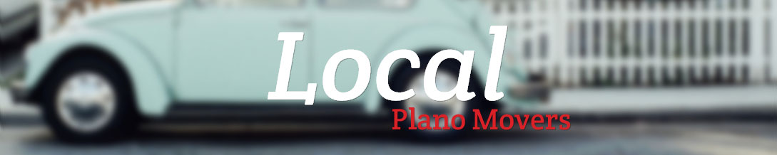 Plano Local Movers