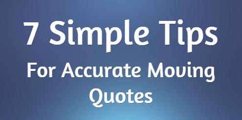 Seven Simple Tips for Accurate Moving Quotes in Dallas